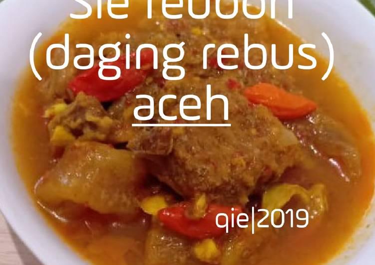 Cara Mudah mengolah Sie reuboh (daging rebus) aceh ala resto