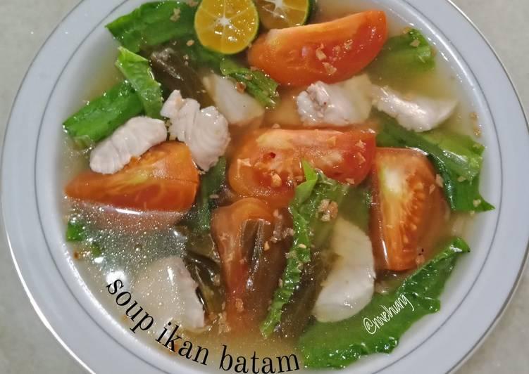 Resep: Soup ikan batam istimewa