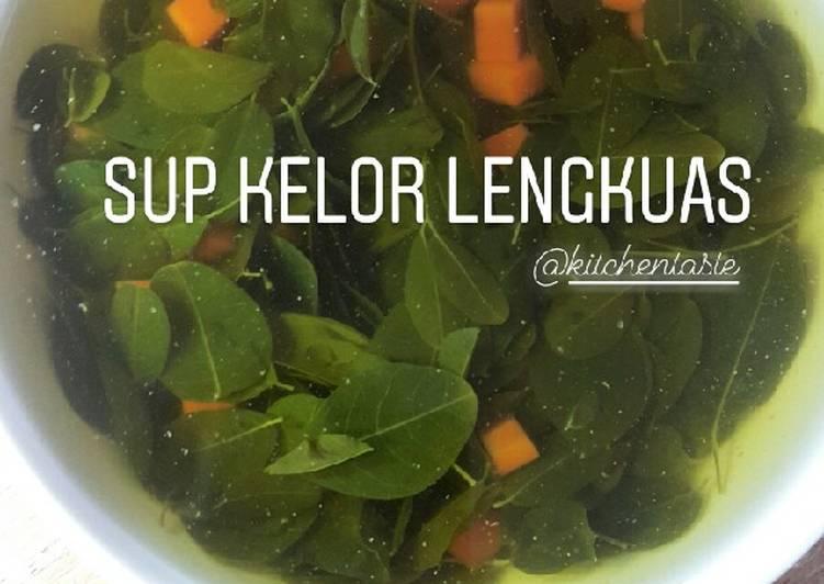 Cara membuat SUP DAUN KELOR LENGKUAS ala Kitchentaste
