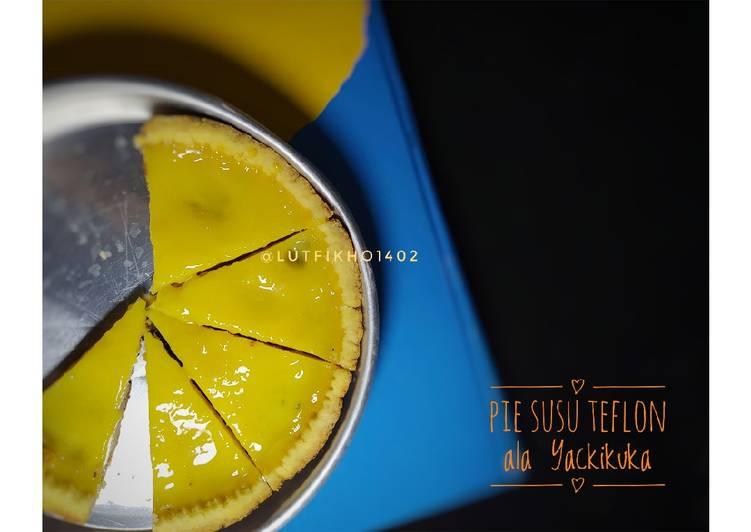 Resep: Pie Susu Teflon ala Yackikuka