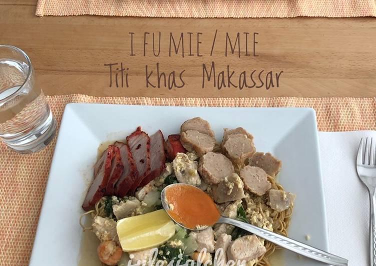 Resep mengolah I Fu Mie / Mie Titi khas Makassar