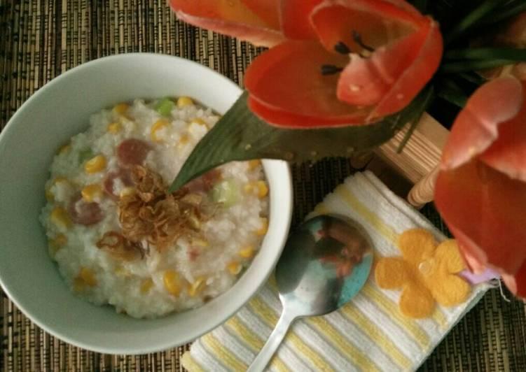 Cara Mudah memasak Bubur nasi jagung sosis