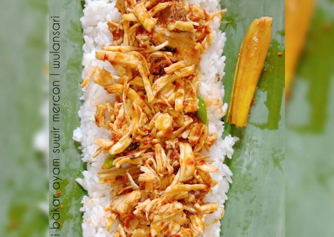 Resep Nasi bakar ayam suwir mercon