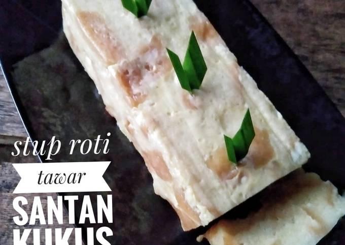 Resep Stup roti tawar santan kukus