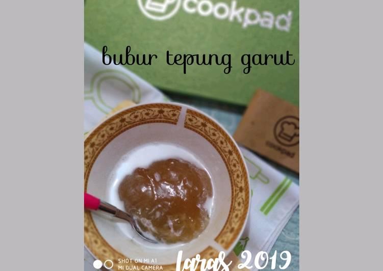 Bubur tepung garut/pati garut