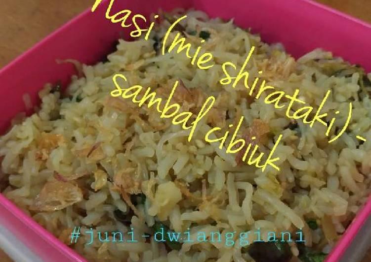 Resep: Nasi (mie shirataki) rasa sambel cibiuk yang menggugah selera