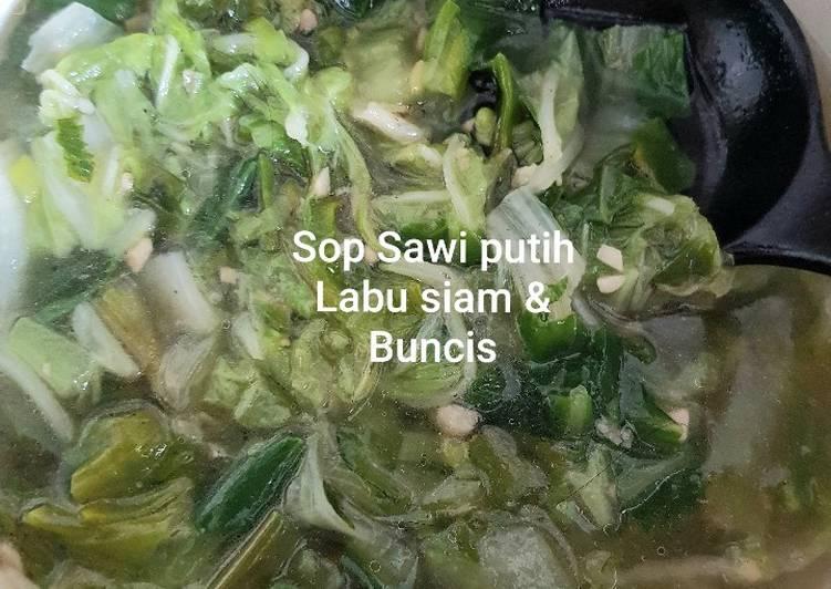Resep: Sop Sawi putih,Labu siam,Buncis ala resto