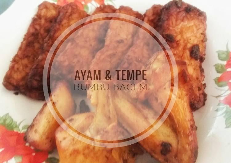 Resep: Ayam & Tempe Bumbu Bacem istimewa