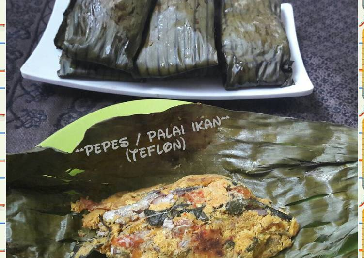 Resep: Pepes / Palai Ikan lamak bana👌) yang bikin ketagihan